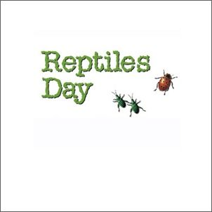 reptiles day